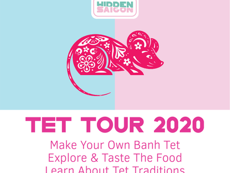 TET TOUR 2020: EXPLORE LUNAR NEW YEAR TRADITIONS!