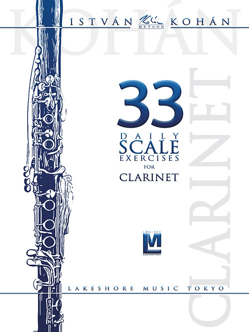 Kohán: 33 Daily scale exercises for clarinet
