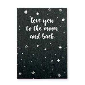 LOVE YOU TO THE MOON AND BACK - (sieraden) kaartje met sterren