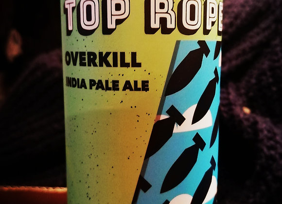 Top Rope: Overkill