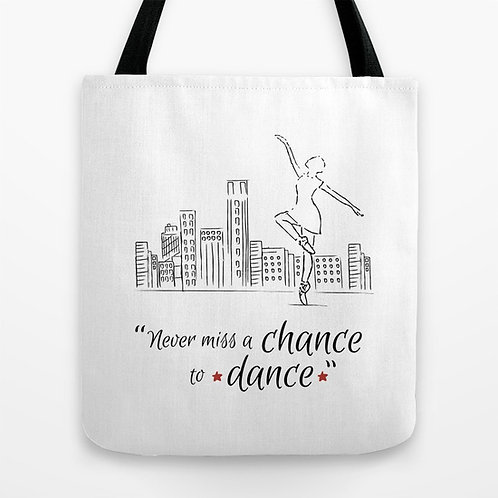 """Bolso """"Never miss a chance to dance"""""""