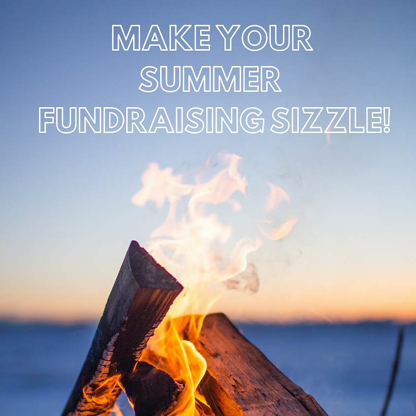 Webinar: Make Your Summer Fundraising Sizzle