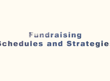 Fundraising Schedules and Strategies