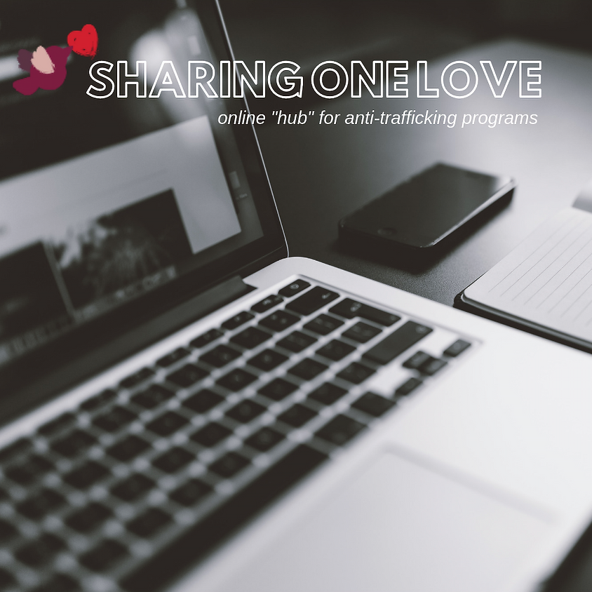 Sharing One Love, Webinar for Anti-Trafficking Programs