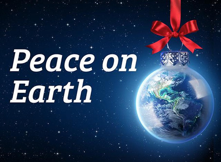 """""""Glory to God in the highest heaven, and on earth peace to those on whom his favor rests.""""Luke 2:14"""