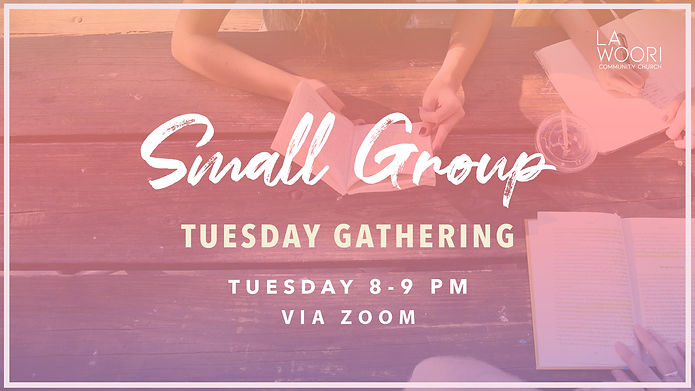Small Group Tuesday Gathering.jpg