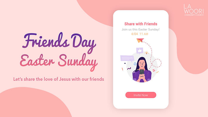 Friends Day Easter Sunday.jpg