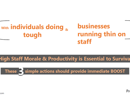 During COVID: immediate BOOST to staff morale & productivity