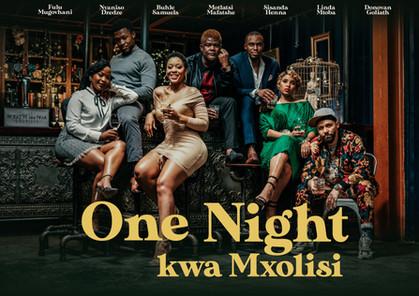 One Night Kwa Mxolisi - Landscape size.j