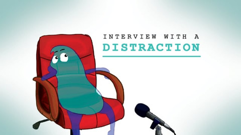 Interview with a Distraction