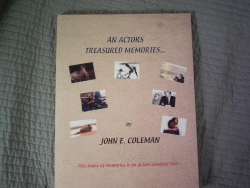 """""""An Actor's Treasured Memories"""""""