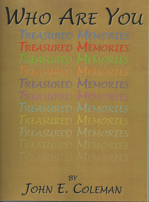 """Who Are You - Treasured Memories"""