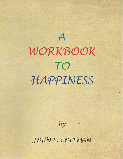 """Workbook to Happiness"""