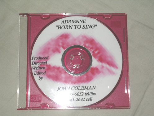 """Adrienne, Born to Sing"""