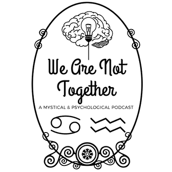 WANT We Are Not Together Podcast logo, mystical, psychological