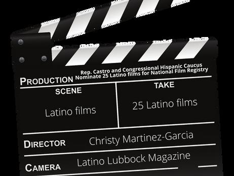 Rep. Castro and Congressional Hispanic Caucus Nominate 25 Latino films for National Film Registry