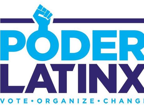 "Poder Latinx Kicks-Off ""Votar es Poder"" Campaignto Get Latinx to the Ballot Box"