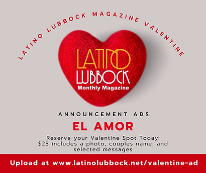 Latino Lubbock Magazine Valentine Announ