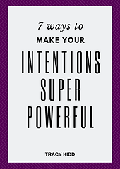 7 ways to make your intentions super pow
