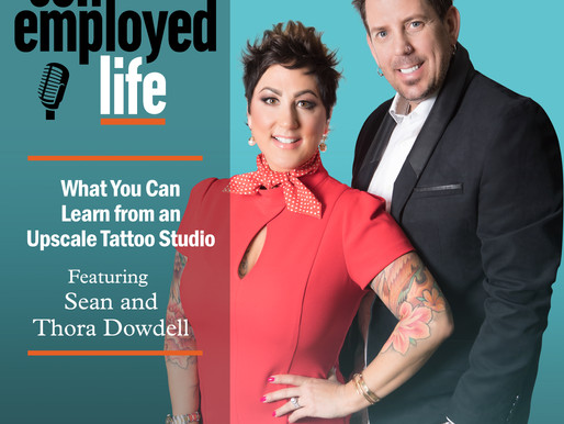 Sean and Thora Dowdell - What You Can Learn from an Upscale Tattoo Studio