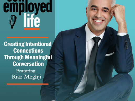 Riaz Meghji - Creating Intentional Connections Through Meaningful Conversation