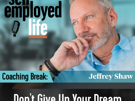 Coaching Break - Don't Give Up Your Dream