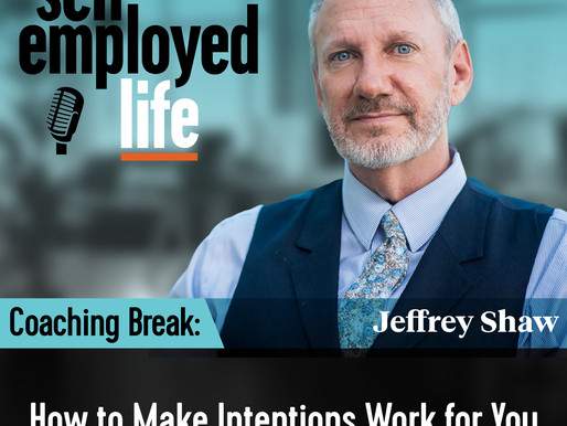 Coaching Break - How to Make Intentions Work for You