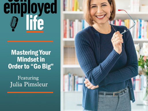 """Julia Pimsleur - Mastering Your Mindset in Order to """"Go Big"""""""