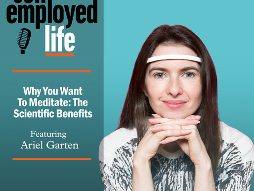 Ariel Garten - Why You Want To Meditate: The Scientific Benefits