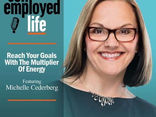 Michelle Cederberg - Reach Your Goals With The Multiplier Of Energy