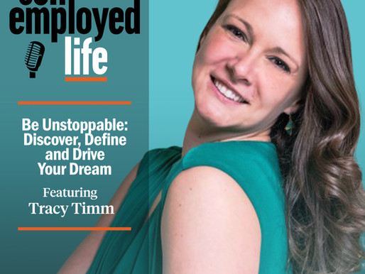 Tracy Timm- Be Unstoppable: Discover, Define and Drive Your Dream