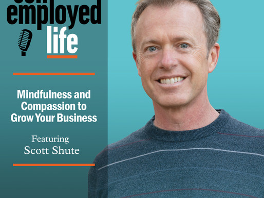 Scott Shute - Mindfulness and Compassion to Grow Your Business