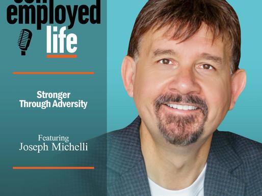 Joseph Michelli - Stronger Through Adversity