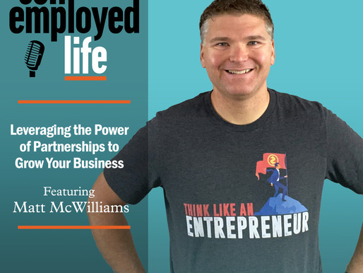 Matt McWilliams - Leveraging the Power of Partnerships to Grow Your Business