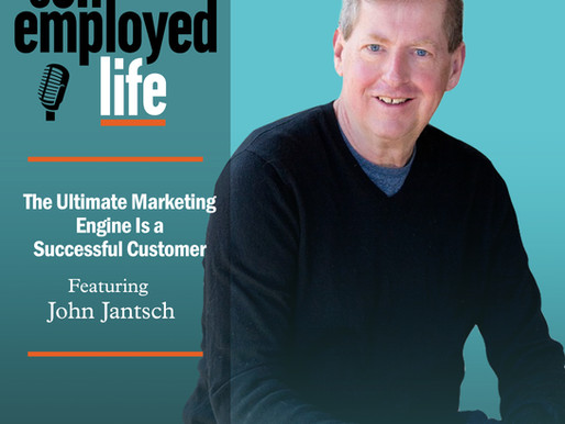 John Jantsch - The Ultimate Marketing Engine Is a Successful Customer