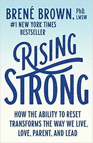 Rising Strong, Brene Brown