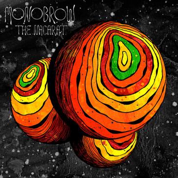 Monobrow - The Nacarat (2016)