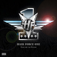 Hair Force One - Hair for the Nation (2014)