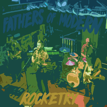 Fathers of Modern Rocketry - The Fathers (2017)