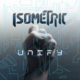 Isometric - Unify (2014)