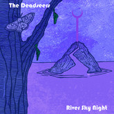 The Deadseers - River Sky Night (2018)