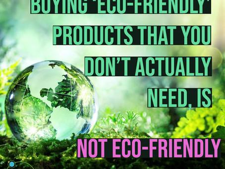 Eco-Unfriendly