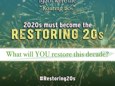 The RESTORING 20s!