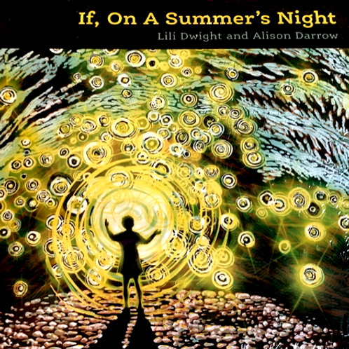 If, On a Summer's Night