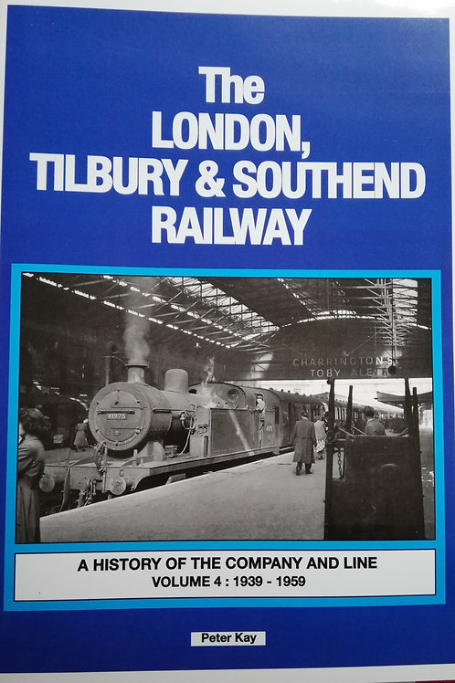 The London,Tilbury& Southend Railway: Vol 4