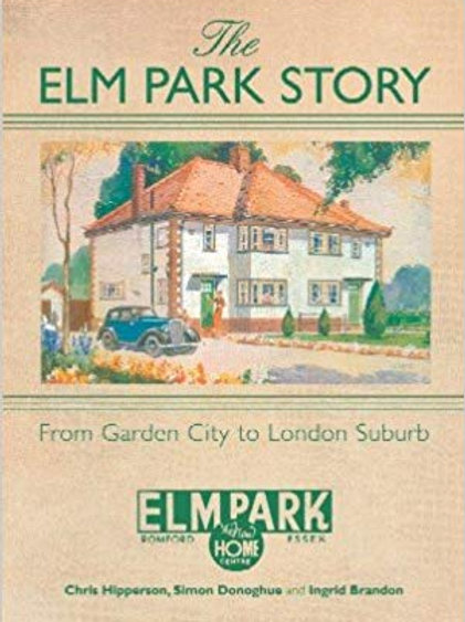 The Elm Park Story: from Garden City to London Suburb