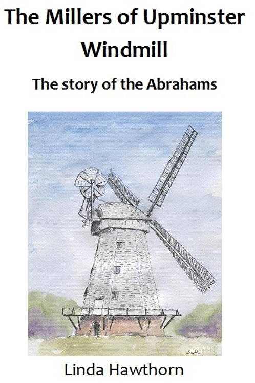 The Millers of Upminster Windmill