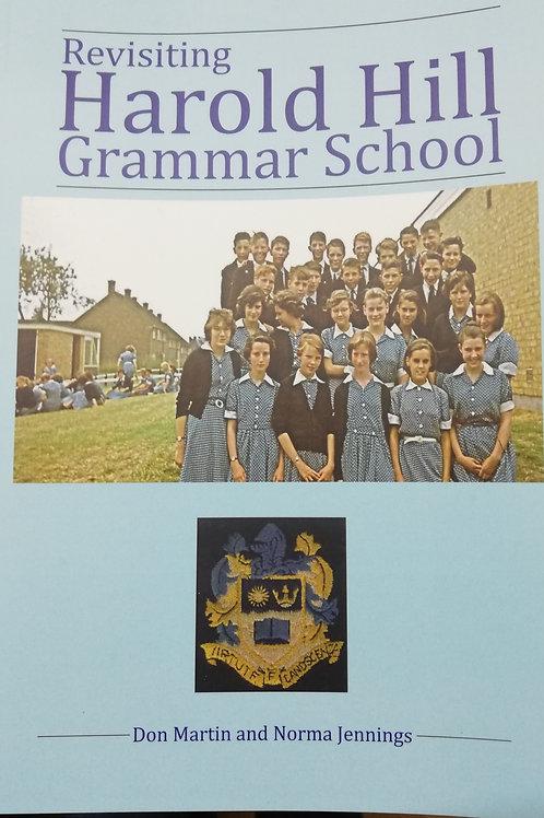Revisiting Harold Hill Grammar School, by Don Martin & Norma Jennings
