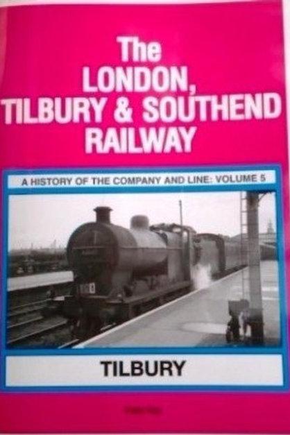 The London, Tilbury & Southend Railway: vol 5
