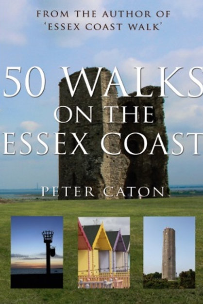 50 Walks on the Essex Coast, by Peter Caton